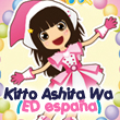 Kitto Ashita Wa - ED españa cover